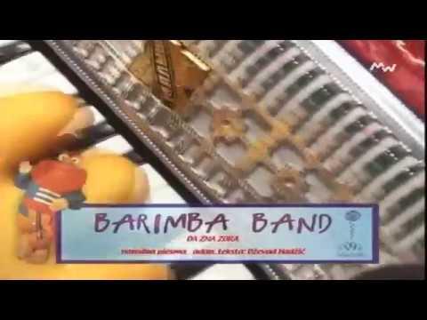 Barimba Band-Da zna zora