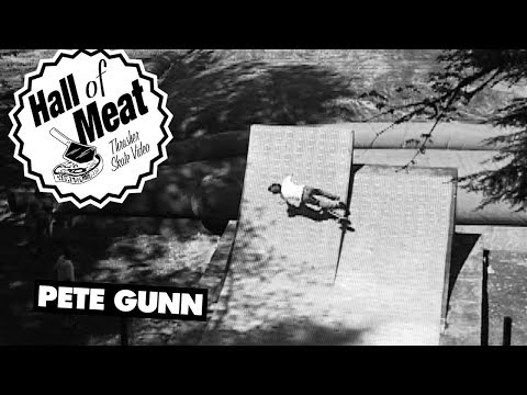 Hall Of Meat: Pete Gunn