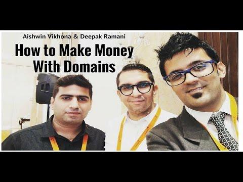 Domainer Deepak Ramani & Aishwin Vikhona on How to Make Money With Domains