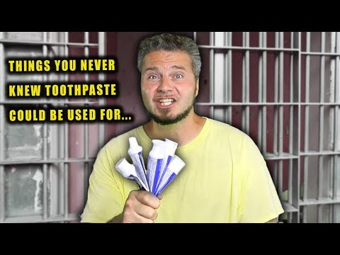 the-many-uses-of-toothpaste-in-prison...
