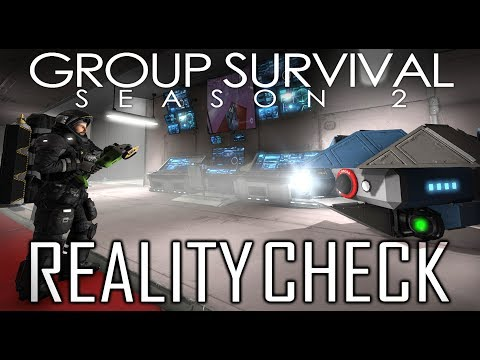 REALITY CHECK - Space Engineers 'Group Survival' Story (S2E10)