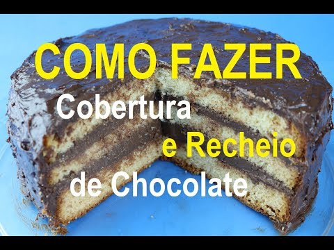 RECHEIO E COBERTURA DE CHOCOLATE PARA BOLO