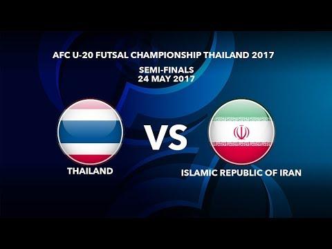 [Hiệp 1] Bán Kết Futsal Châu Á 2017: U20 ThaiLand vs U20 ISLAMIC REPUBLIC OF IRAN