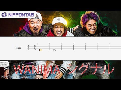 【Bass TAB】〚WANIMA〛シグナル  ベース tab譜