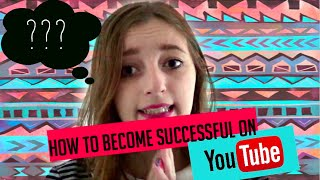How To Make A Successful YouTube Channel?