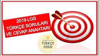 2019 LGS TÜRKÇE SORULARI VE CEVAP ANAHTARI