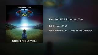 The Sun Will Shine On You ~ ELO
