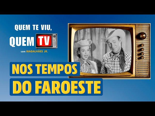 NOS TEMPOS DO FAROESTE - Quem Te Viu, Quem TV - Programa 49 - Olá, Curiosos! 2021