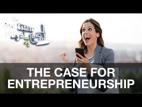 The Case for Entrepreneurship