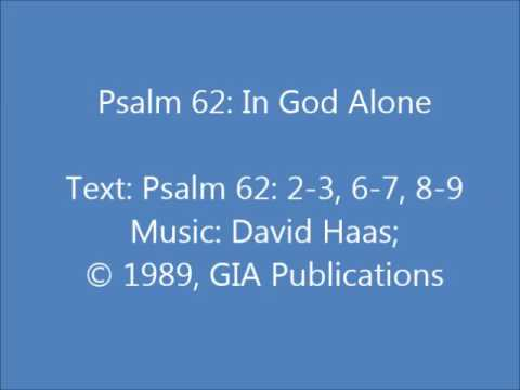 Psalm 62: In God Alone (Haas)