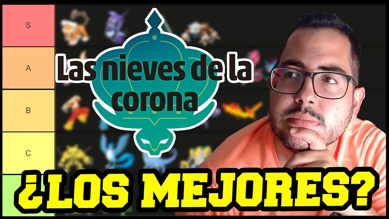 TIER LIST DE LOS POKÉMON QUE REGRESAN | NIEVES DE LA CORONA