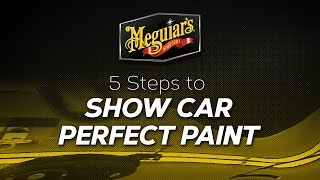 5 Steps to Show Car Perfect Paint