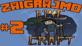 EPICCRAFT - Pljusak i Prvi Alati !!! -Part2-