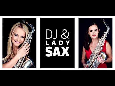 Dj & Lady Sax