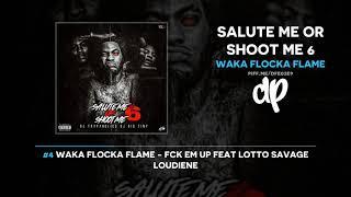 Waka Flocka Flame - Salute Me Or Shoot Me 6 (FULL MIXTAPE)