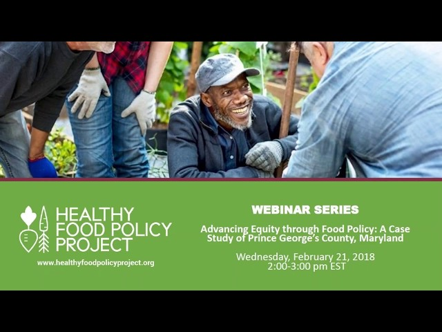 Advancing Equity through Food Policy: A Case Study of Prince George's County, Maryland