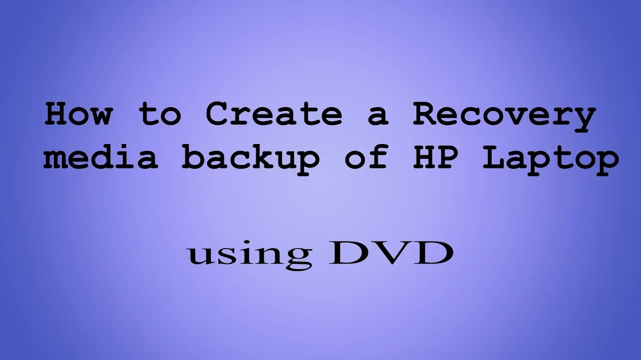 How to create recovery disk in hp laptop | How to Create Recovery