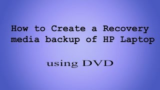 How to Create Recovery Media Backup in HP Laptop with DVDs (Complete process)