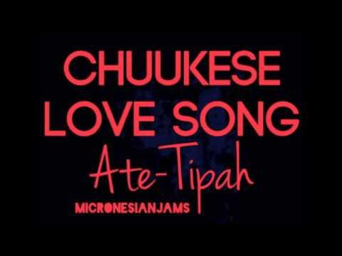 Chuukese Love Song