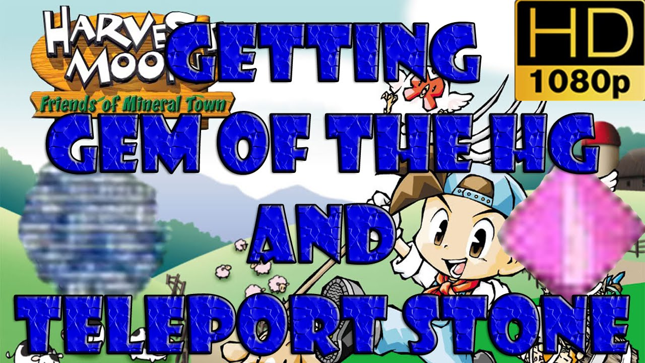 Harvest Moon Friends of Mineral Town GBA Getting the Gem of the Harvest  Goddess and Teleport Stone
