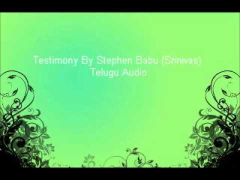 Testimony By Stephen Babu (Srinivas)