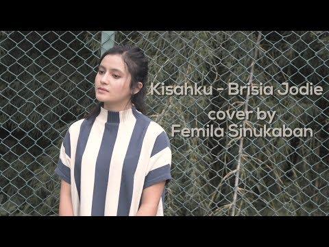 Kisahku - Brisia Jodie (Cover By Femila Sinukaban)
