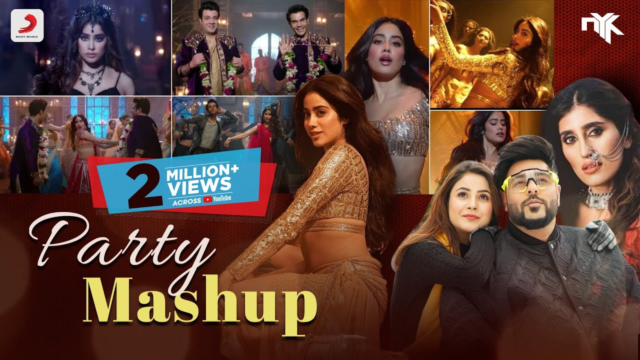 Party Mashup | DJ NYK | Janhvi Kapoor | Badshah | Akasa Singh | Shehnaaz Gill