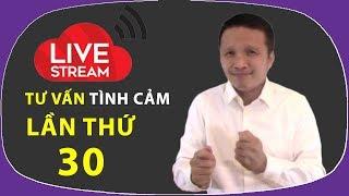 Live stream gỡ rối tơ lòng ... thòng 30