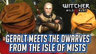 Witcher 3 ► Geralt Meets the Dwarves who Stole his Boat on the Isle of Mists - Master Mirror