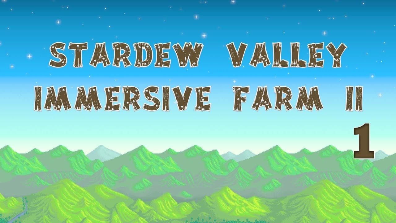 stardew valley immersive farm 2 remastered
