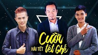 Hài Kịch Tết 2019 - Cười Tét Ghế Fullshow - Huỳnh Phương, Mạc Văn Khoa, Long Đẹp Trai - Hài Kịch Hay