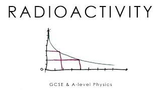 Radioactivity, Half-Life & Inverse Square Law - GCSE & A-level Physics