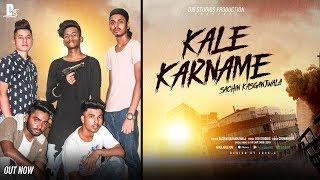 Kale Karname Sachin Kasganjwala | Crown Boys | New Punjabi Songs 2019
