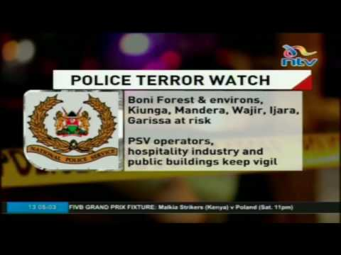 NPS says threat of terror during Ramadhan is high, urges Kenyans to be vigilant
