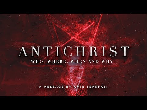 Antichrist: Who, Where, When and Why