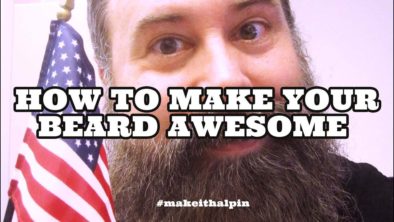 Download How to Make Your Beard Awesome - Shawn Halpin