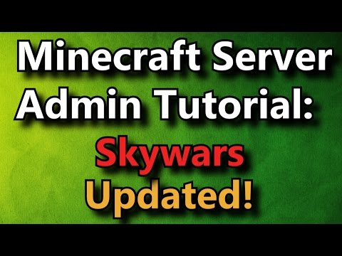 Minecraft Admin How-To: Skywars UPDATED [FREE]