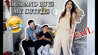 HUSBAND BUYS MY OUTFITS CHALLENGE *HILARIOUS FAIL*