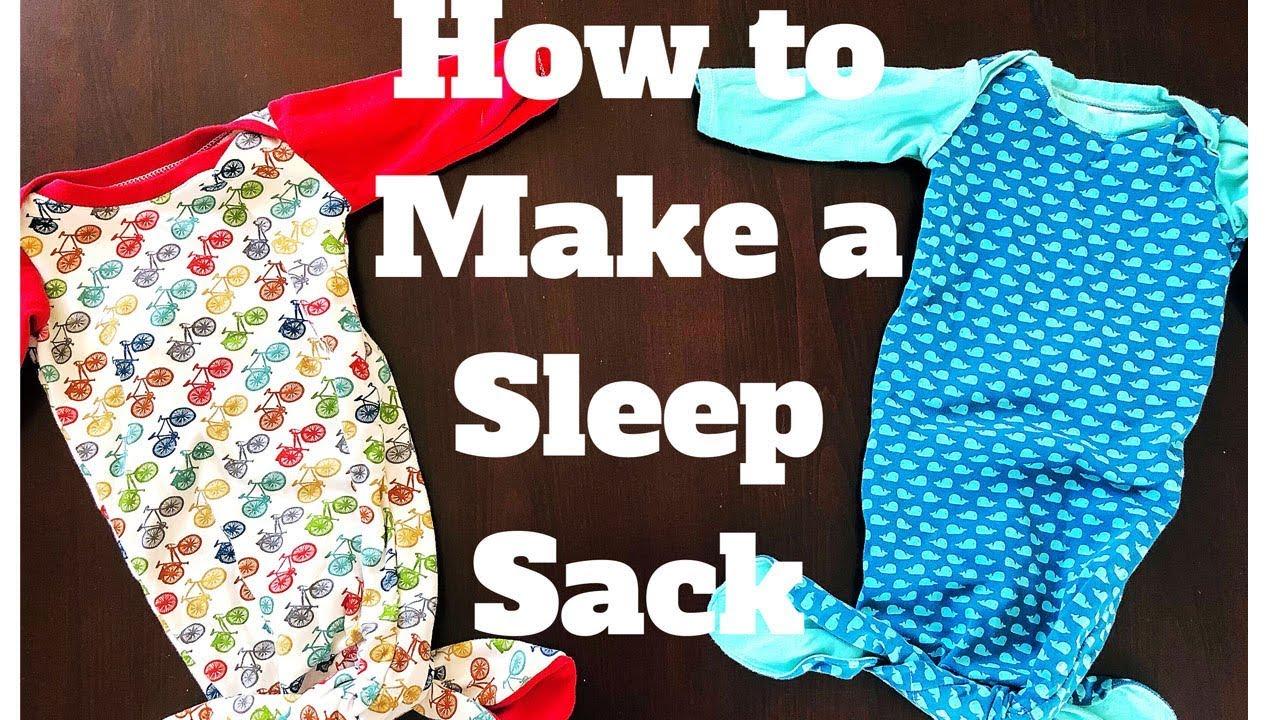 b8e81b3e52 HOW TO MAKE A BABY SLEEP SACK - YouTube