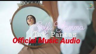 Gambar cover Selfi Yamma Lida - Tak Pantas | Official Music Audio