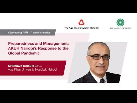 Preparedness & Management : Aga Khan University Hospital, Nairobi's Response To The Global Pandemic