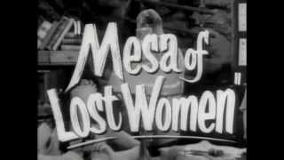 Mesa of Lost Women - Trailer