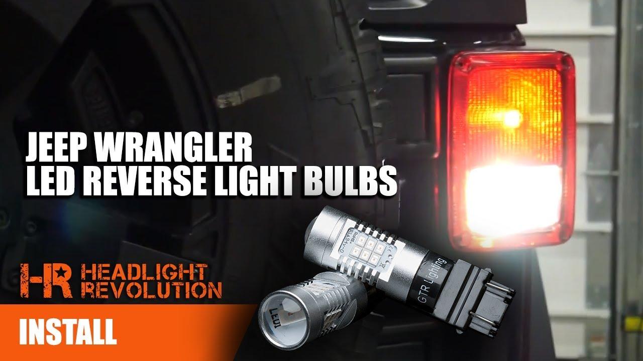Super Bright Jeep Jk Led Reverse And Brake Turn Bulbs Upgrade Wrangler Light Install Headlight Revolution