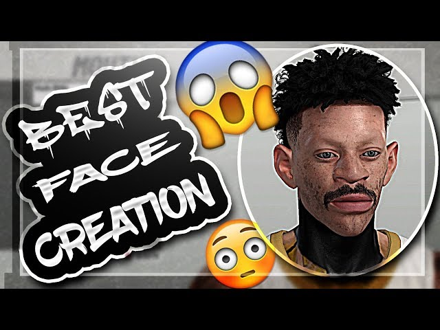NBA 2K19 BEST FACE CREATION(HOW TO LOOK LIKE A DRIBBLE GOD!!!)