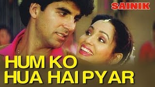 Humko Hua Hai Pyar - Video Song | Sainik | Ronit Roy & Ashwini Bhave | Alka Yagnik & Vinod Rathod