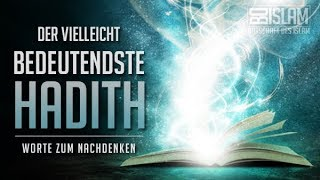 Der vielleicht bedeutendste Hadith ᴴᴰ ┇ Worte zum Nachdenken ┇ BDI