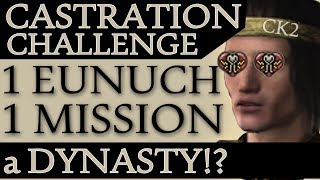 Crusader Kings 2: Castration Challenge Can a Eunuch Make a Dynasty?