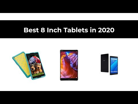 Best 8 Inch Tablets in 2020
