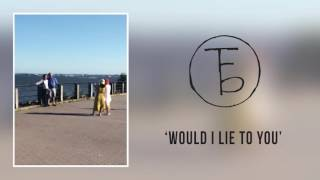 the front bottoms would i lie to you demo