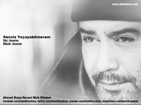 Sensiz Yaşayabilmerem (Ahmet Kaya)